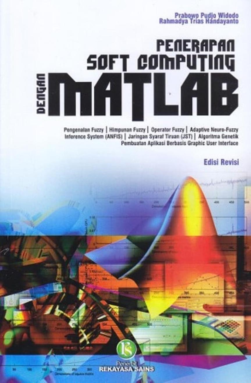 penerapan_soft_computing_dengan_matlab_edisi_rev